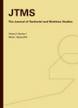 The Journal of Territorial and Maritime Studies Volume 3 Number 1